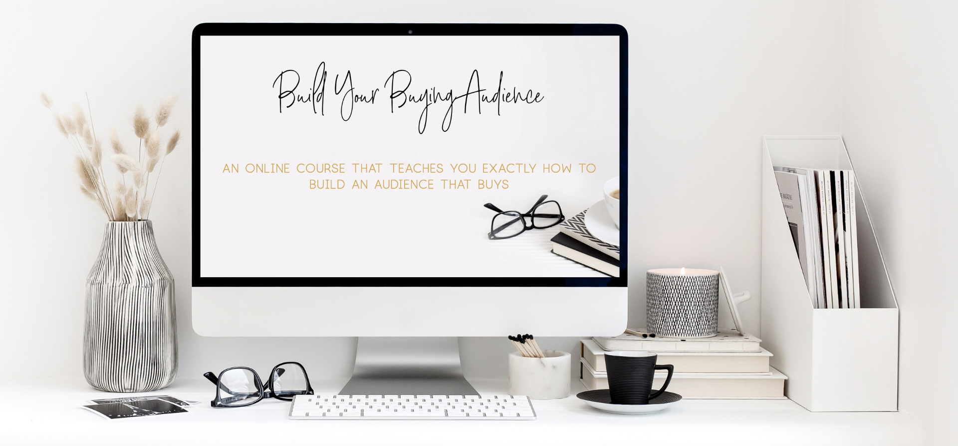 Build Your Buying Audience